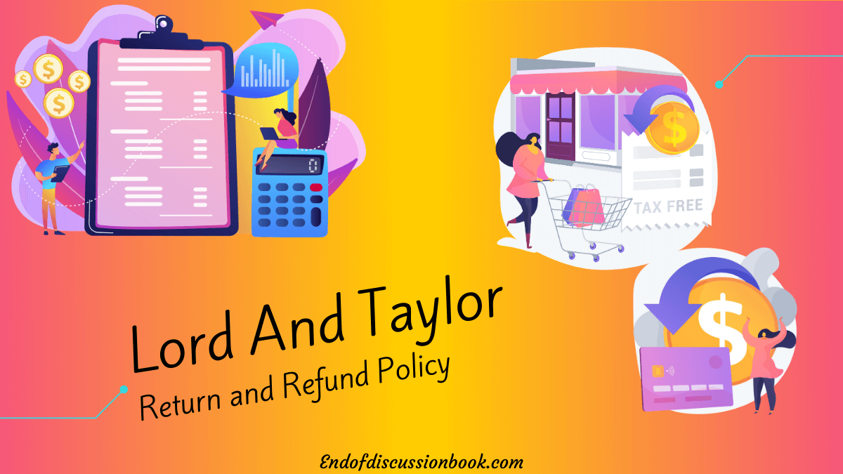 Lord and Taylor Return and Refund Policy