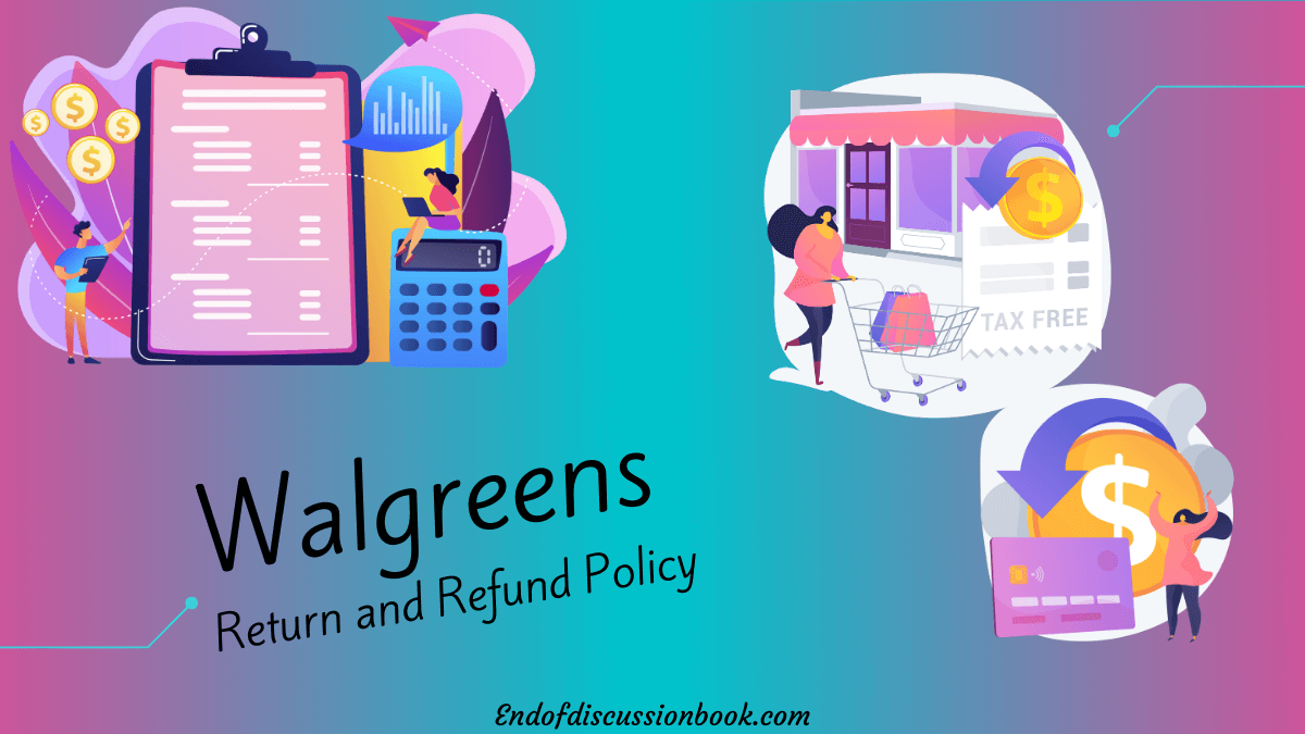 walgreens Return and Refund Policy