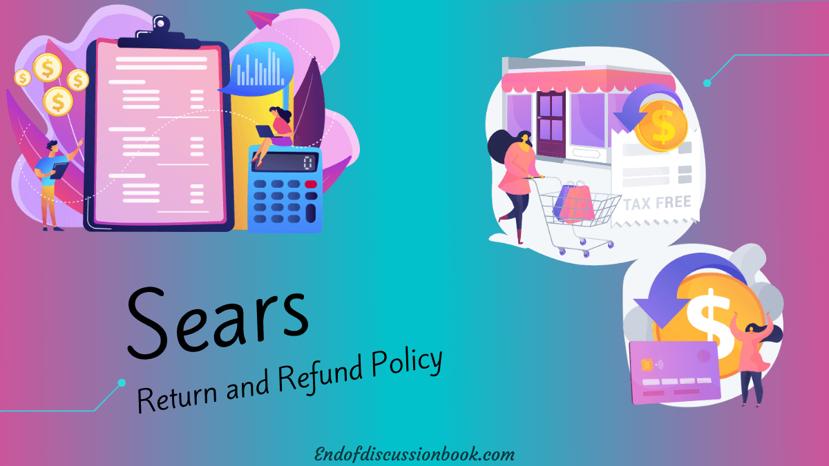 Sears Return Policy How to Return or Exchange Sears Items?