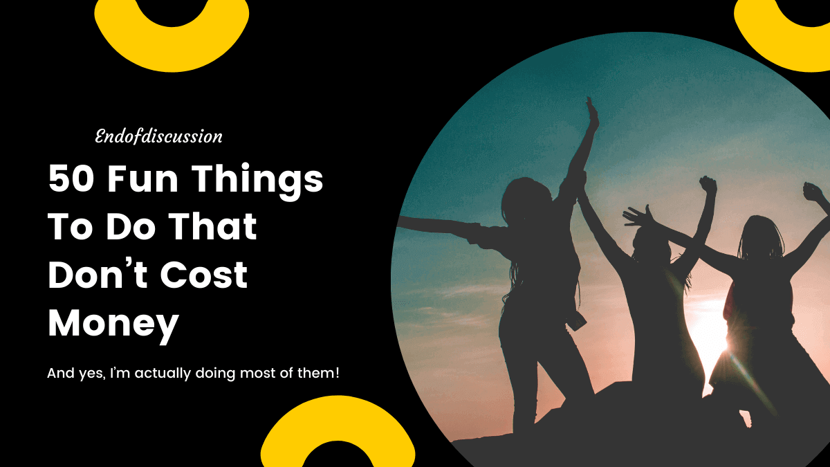 50 Fun Things To Do That Don't Cost Money