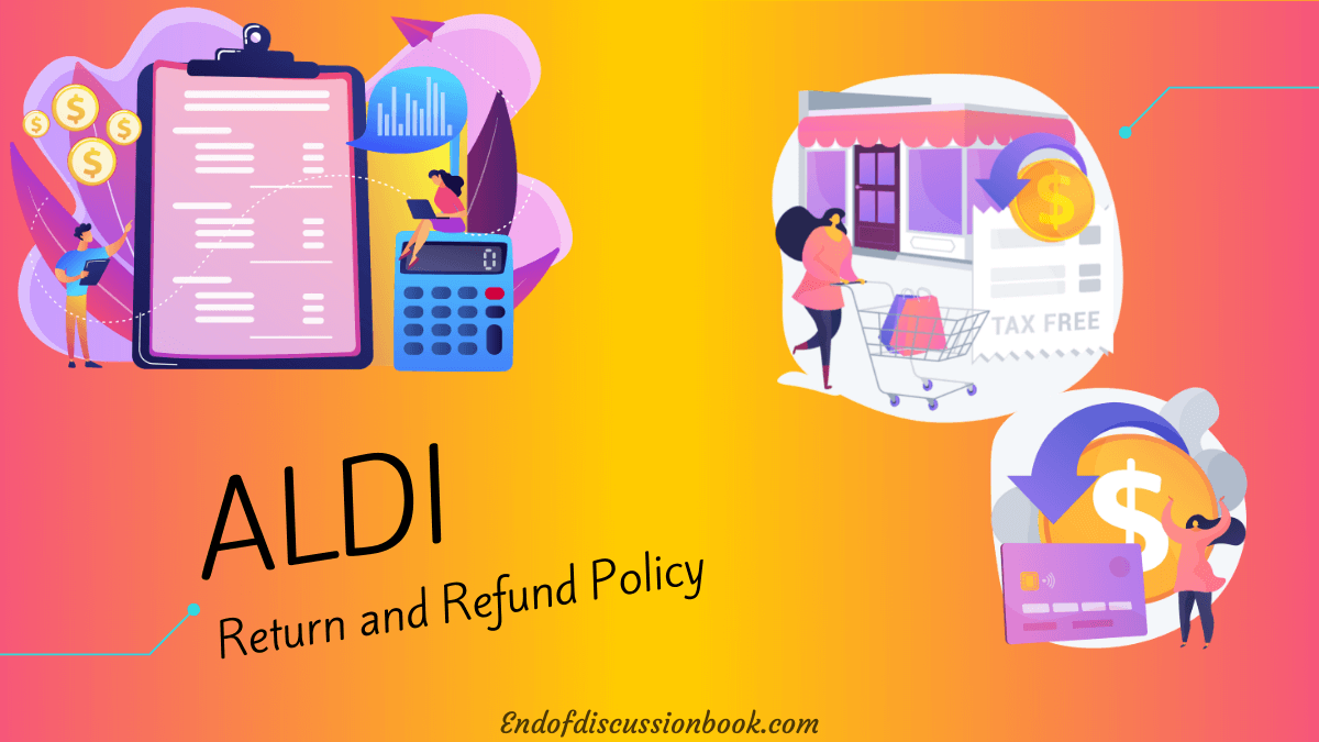 ALDI Return Policy Easy Process for Refund and Exchange