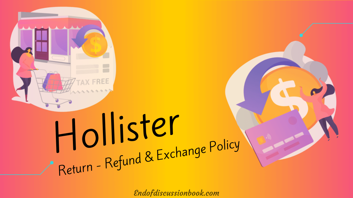 Hollister Return Policy - How to Return or Exchange Hollister Co Items?