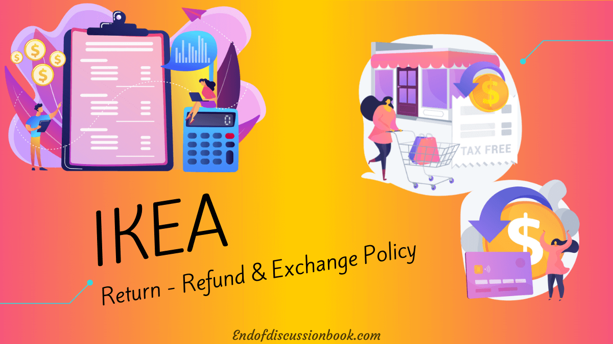 IKEA Return Policy – Refund and Exchange Policy [Complete Details]