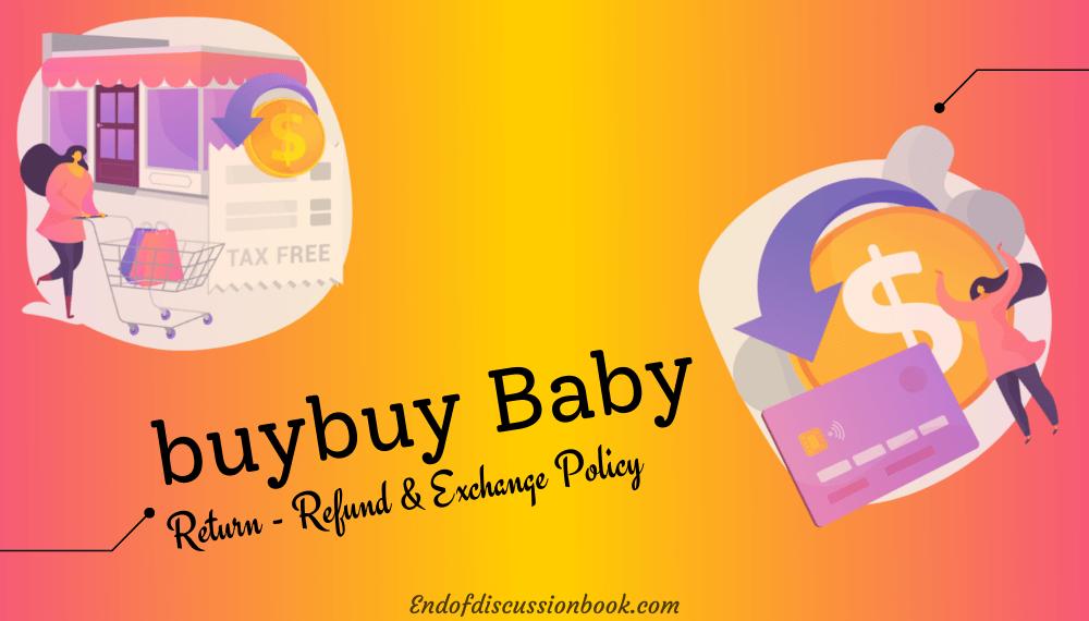 Buy Buy Baby Return Policy [ Easy Return – Refund & Exchange ]