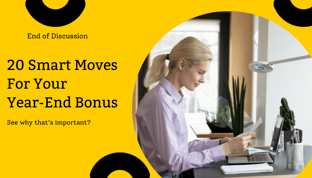20 Smart Moves For Your Year-End Bonus