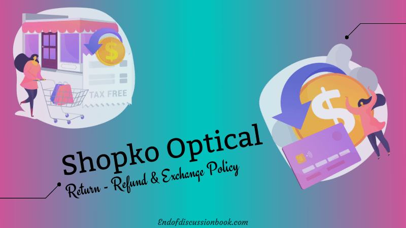 Shopko Return and Exchange Policy 【Easy Refund】